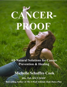 Cancer-Proof: All-Natural Solutions for Cancer Prevention and Healing